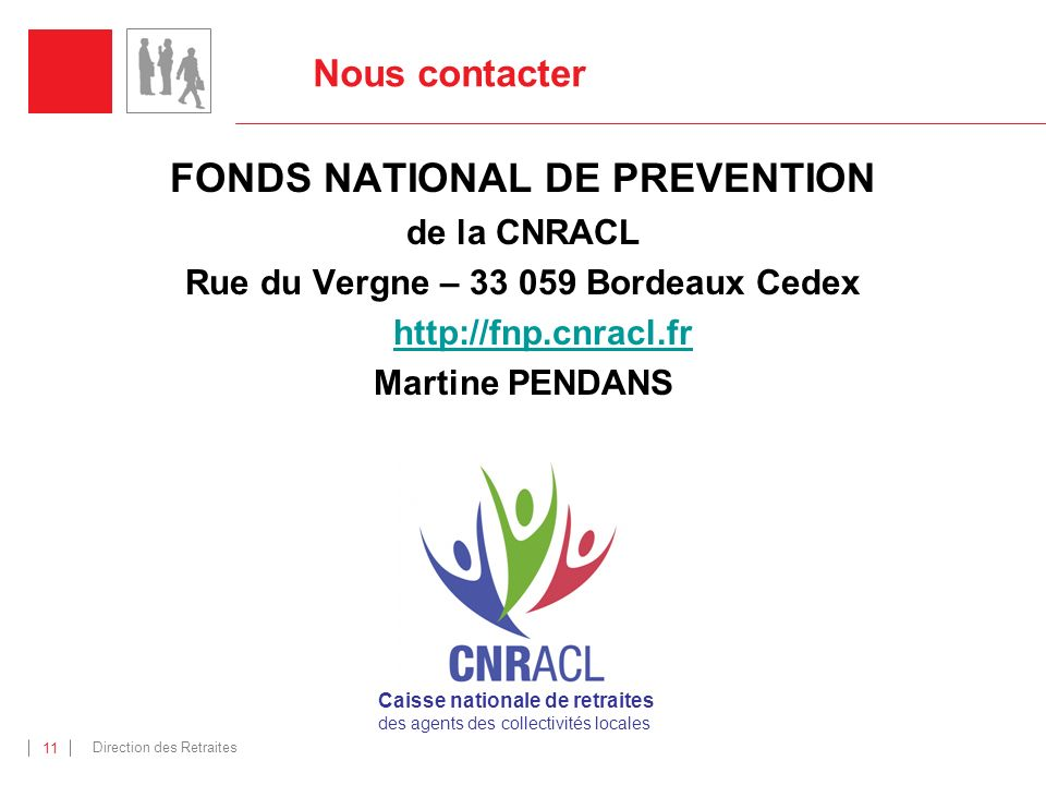 FONDS NATIONAL DE PREVENTION Rue du Vergne – 33 059 Bordeaux Cedex