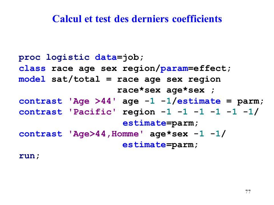 Calcul et test des derniers coefficients