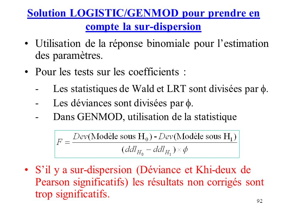 Solution LOGISTIC/GENMOD pour prendre en compte la sur-dispersion