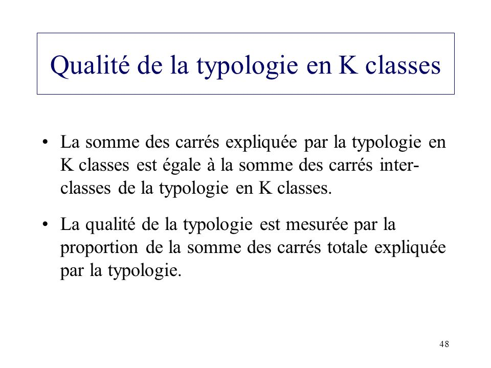 Qualité de la typologie en K classes