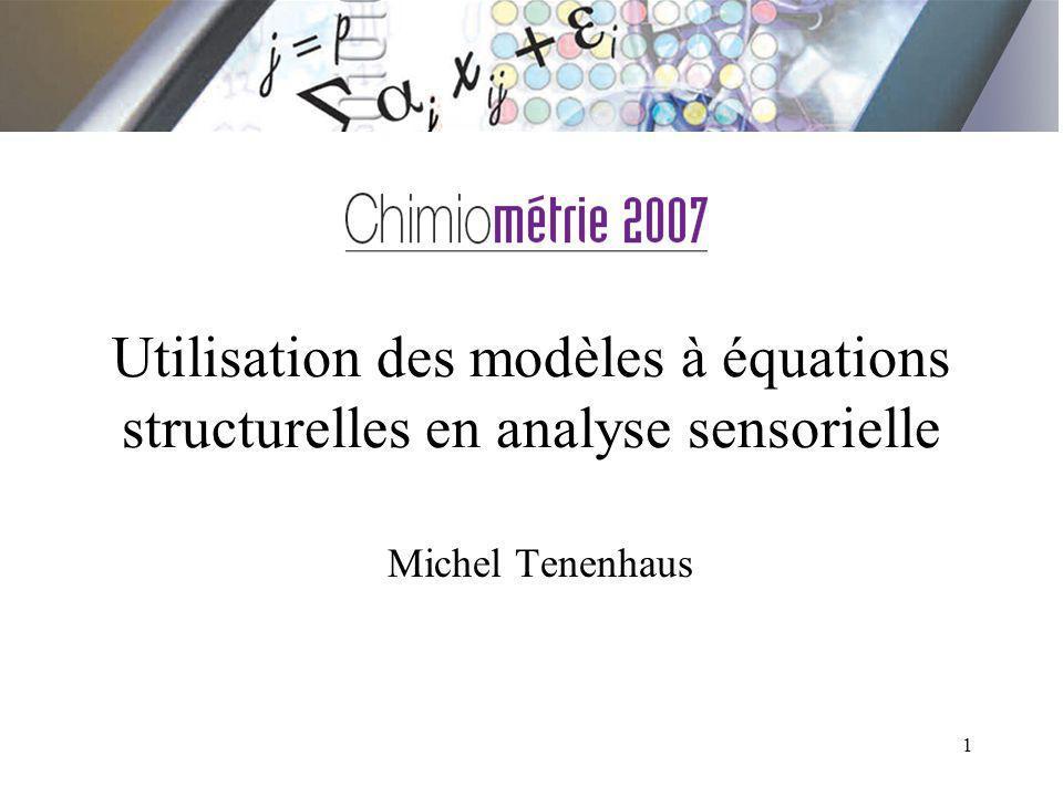 Utilisation des modèles à équations structurelles en analyse sensorielle