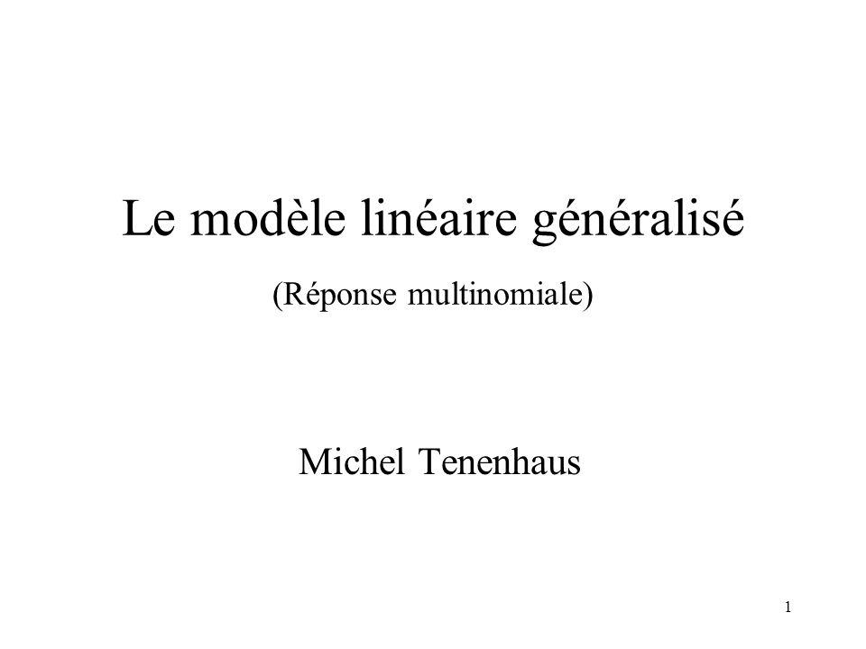 Le modèle linéaire généralisé (Réponse multinomiale)