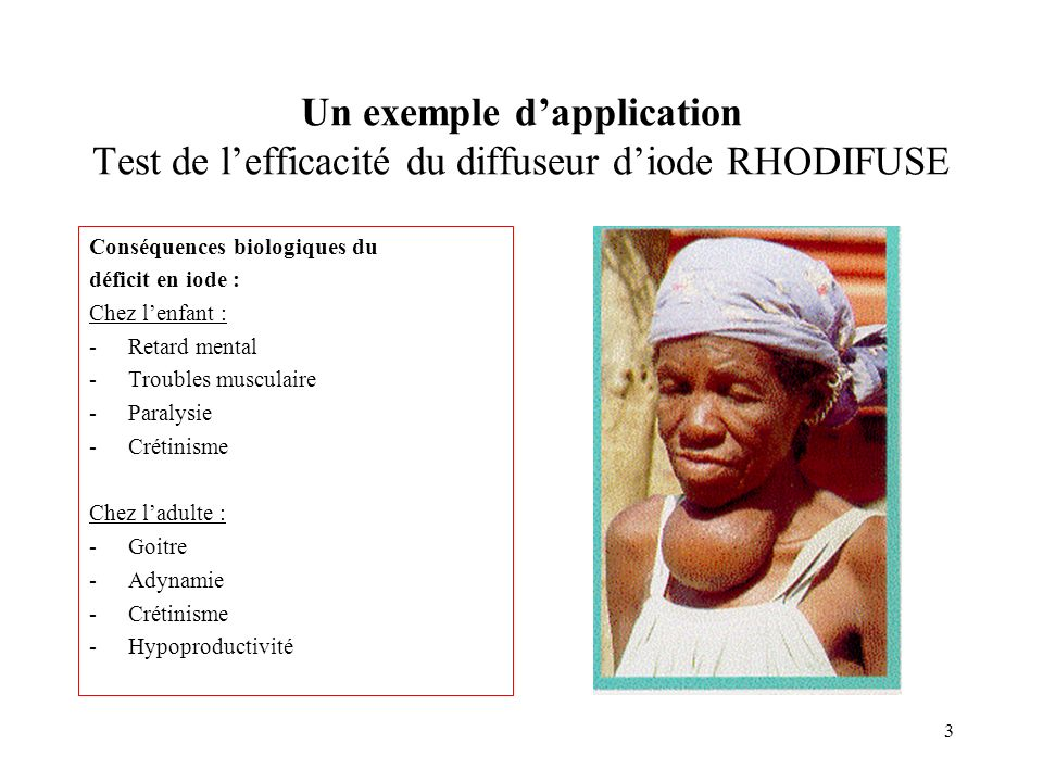Un exemple d'application Test de l'efficacité du diffuseur d'iode RHODIFUSE