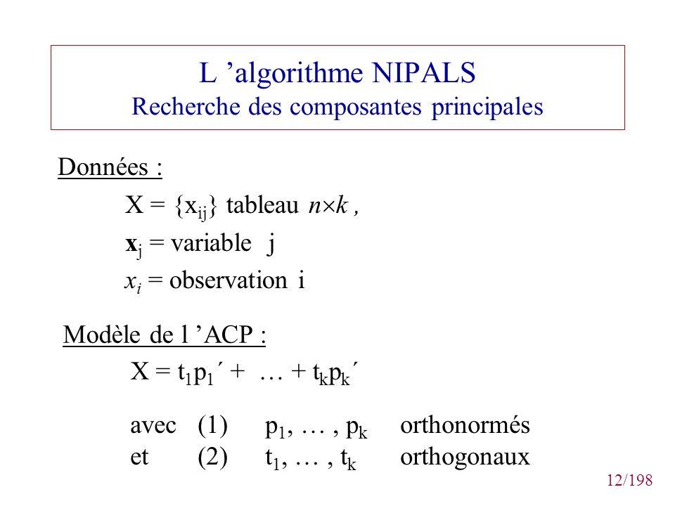L 'algorithme NIPALS Recherche des composantes principales