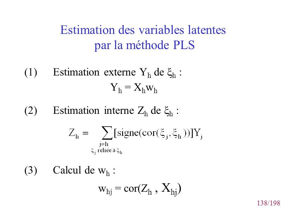Estimation des variables latentes par la méthode PLS