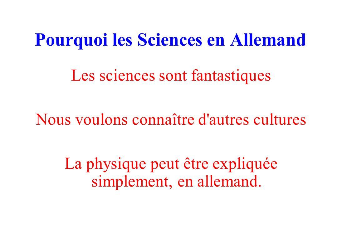 Pourquoi les Sciences en Allemand