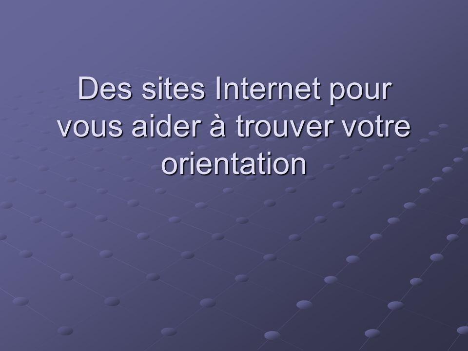 Des sites Internet pour vous aider à trouver votre orientation