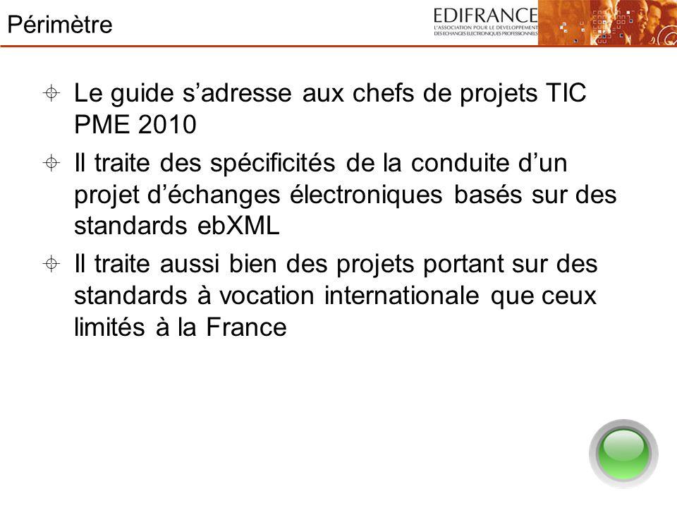 Le guide s'adresse aux chefs de projets TIC PME 2010