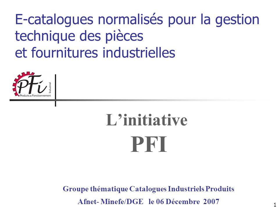 L'initiative PFI E-catalogues normalisés pour la gestion