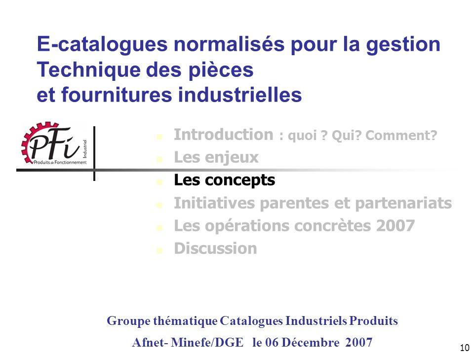 E-catalogues normalisés pour la gestion Technique des pièces