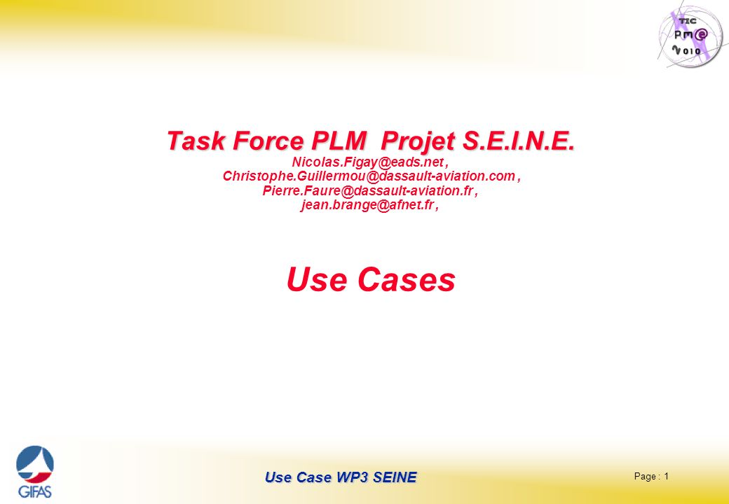 Task Force PLM Projet S. E. I. N. E. Nicolas. Figay@eads