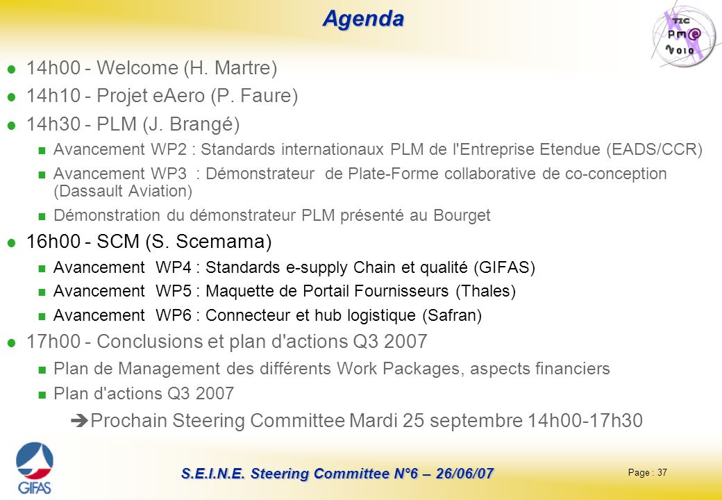 Agenda 14h00 - Welcome (H. Martre) 14h10 - Projet eAero (P. Faure)