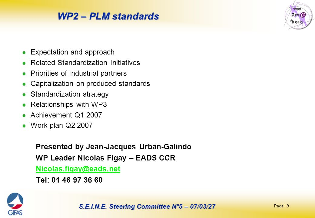 WP2 – PLM standards Presented by Jean-Jacques Urban-Galindo