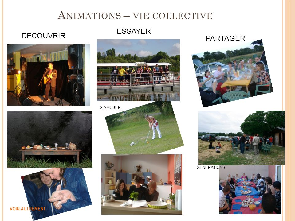 Animations – vie collective