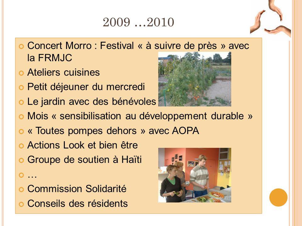 2009 …2010 Concert Morro : Festival « à suivre de près » avec la FRMJC