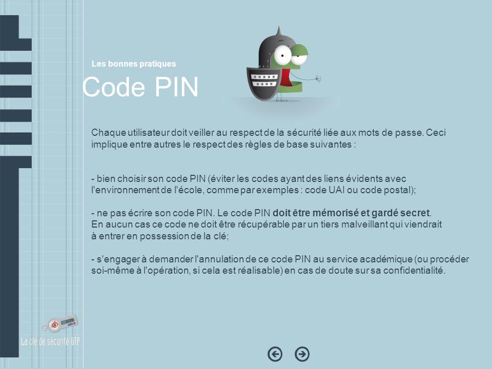 Les bonnes pratiquesCode PIN.