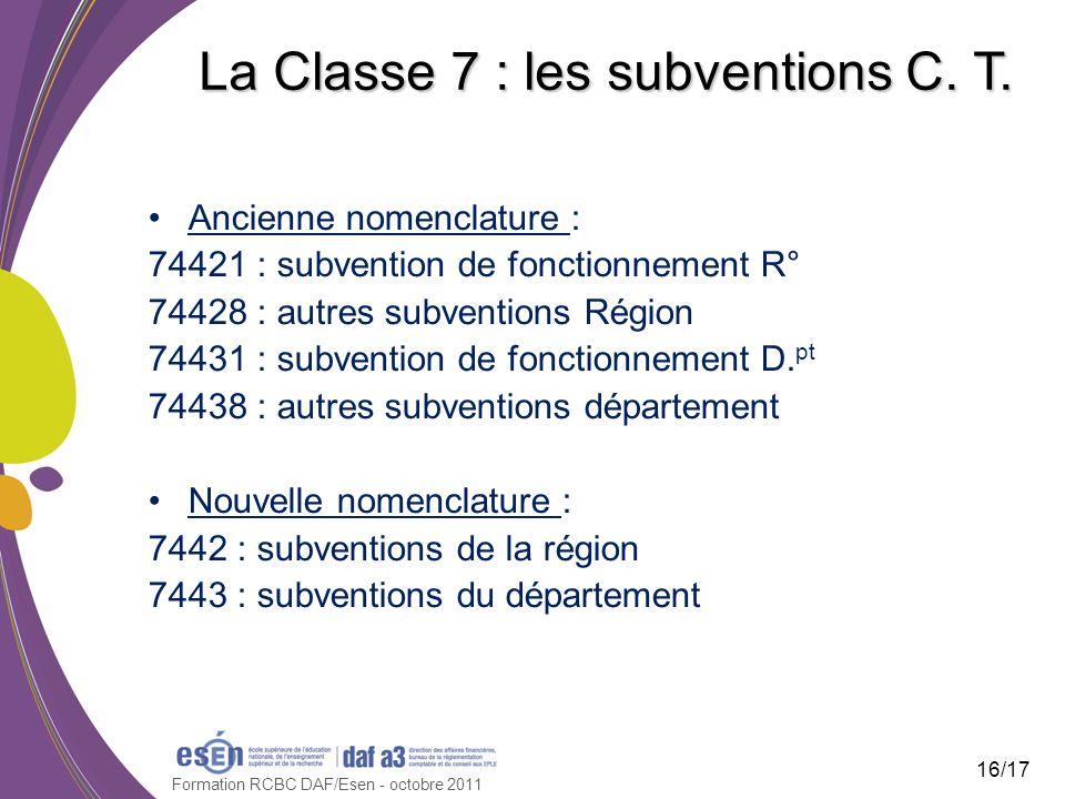 La Classe 7 : les subventions C. T.