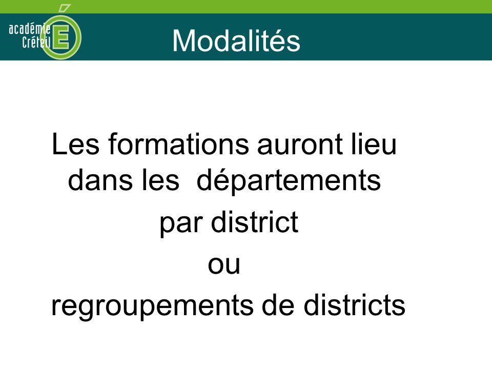 Les formations auront lieu dans les départements par district ou
