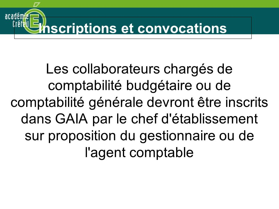 Inscriptions et convocations
