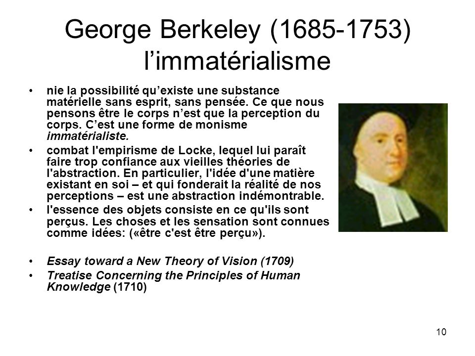 George Berkeley (1685-1753) l'immatérialisme