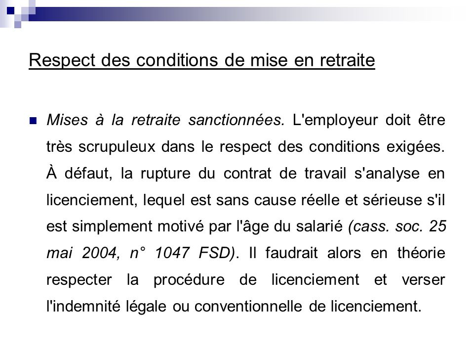 Respect des conditions de mise en retraite