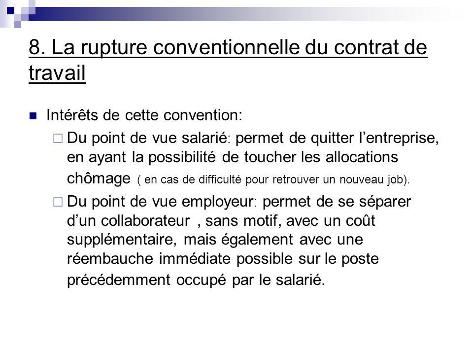 8. La rupture conventionnelle du contrat de travail