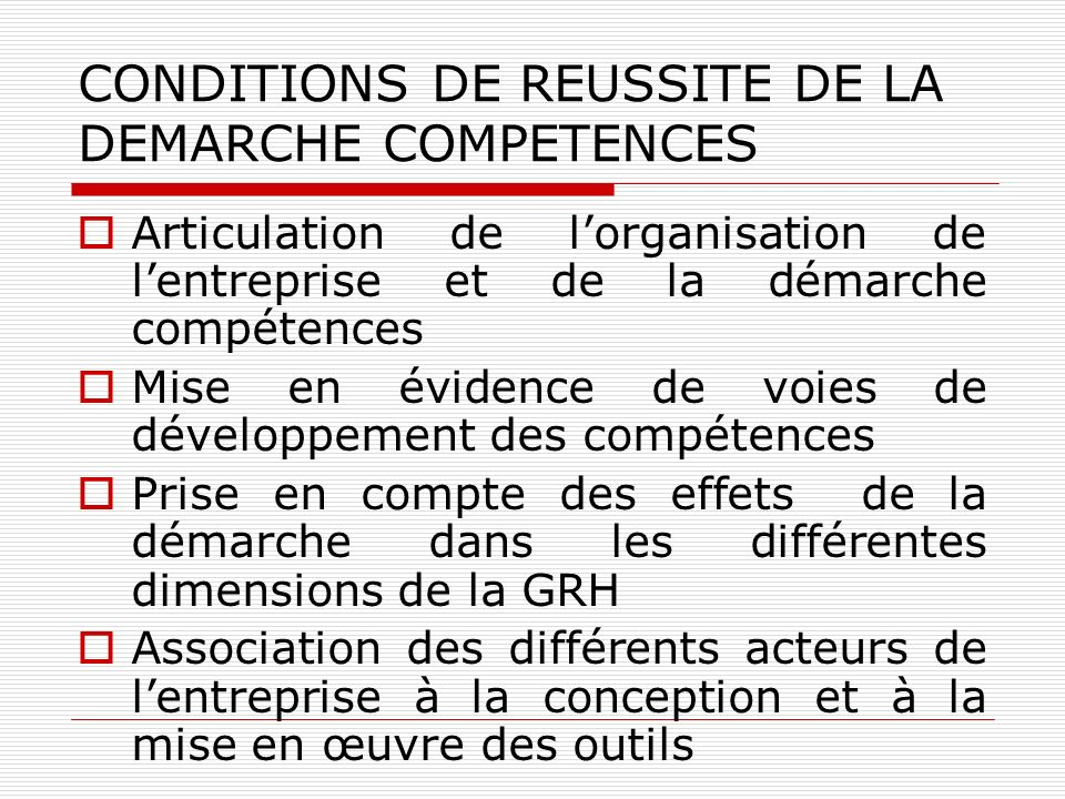 CONDITIONS DE REUSSITE DE LA DEMARCHE COMPETENCES