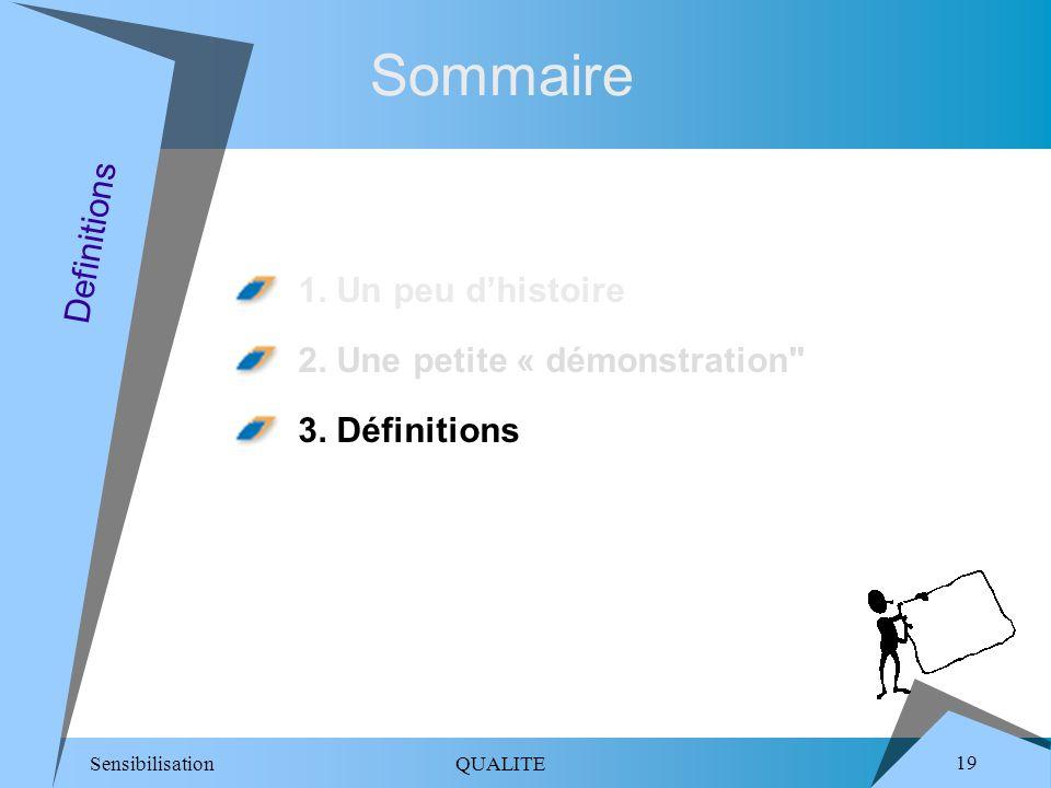 Sommaire Definitions 1. Un peu d'histoire