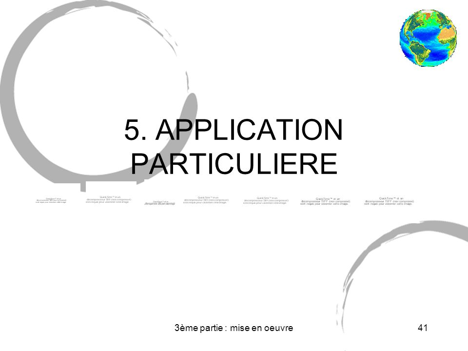 5. APPLICATION PARTICULIERE