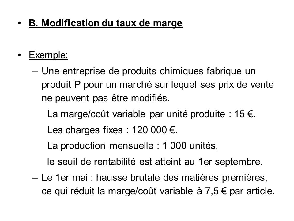 B. Modification du taux de marge