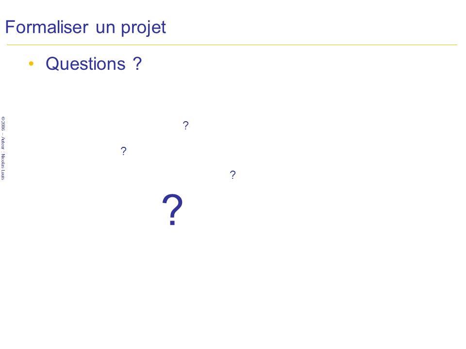 Formaliser un projet Questions