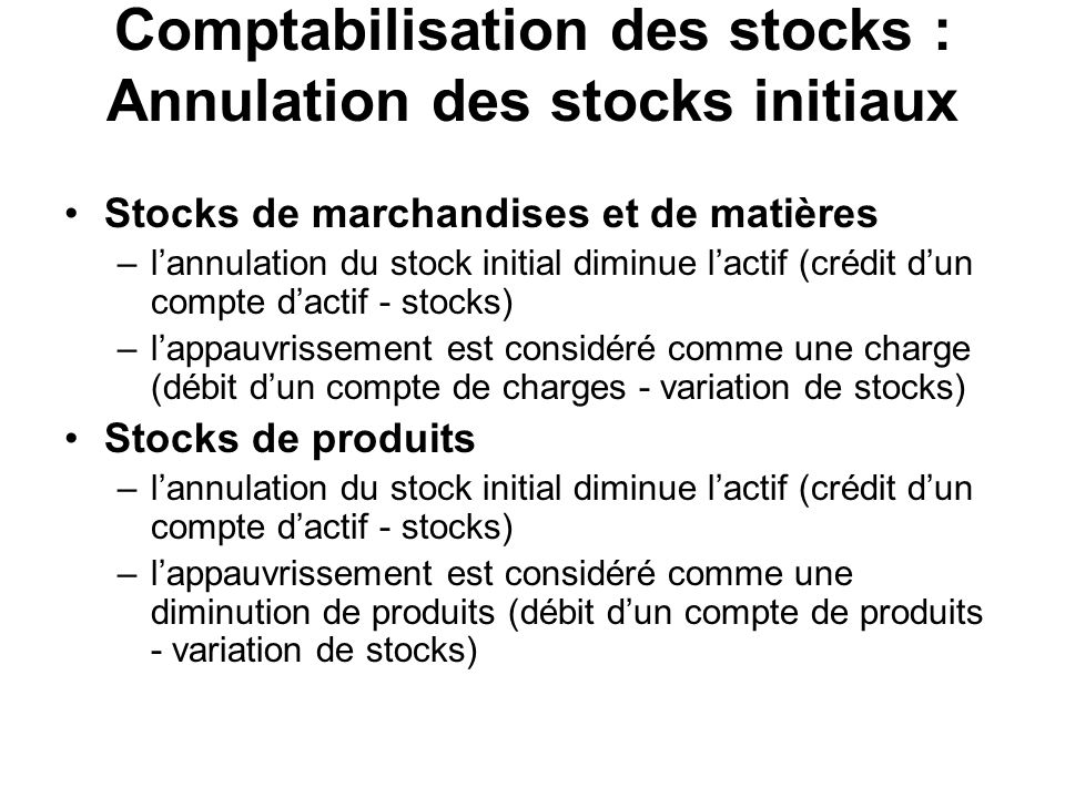 Comptabilisation des stocks : Annulation des stocks initiaux