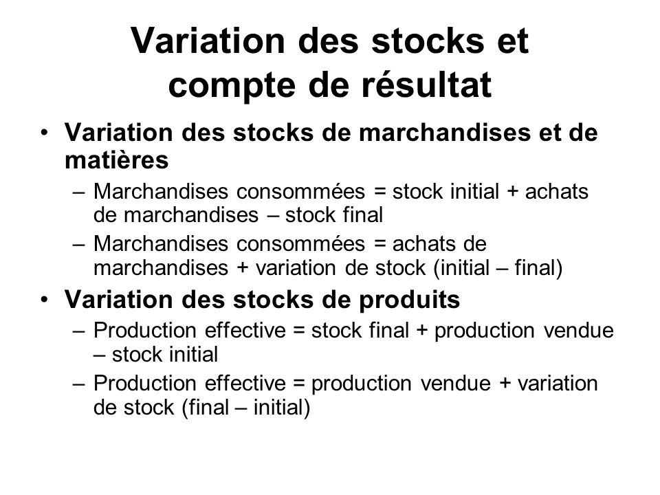 Variation des stocks et compte de résultat
