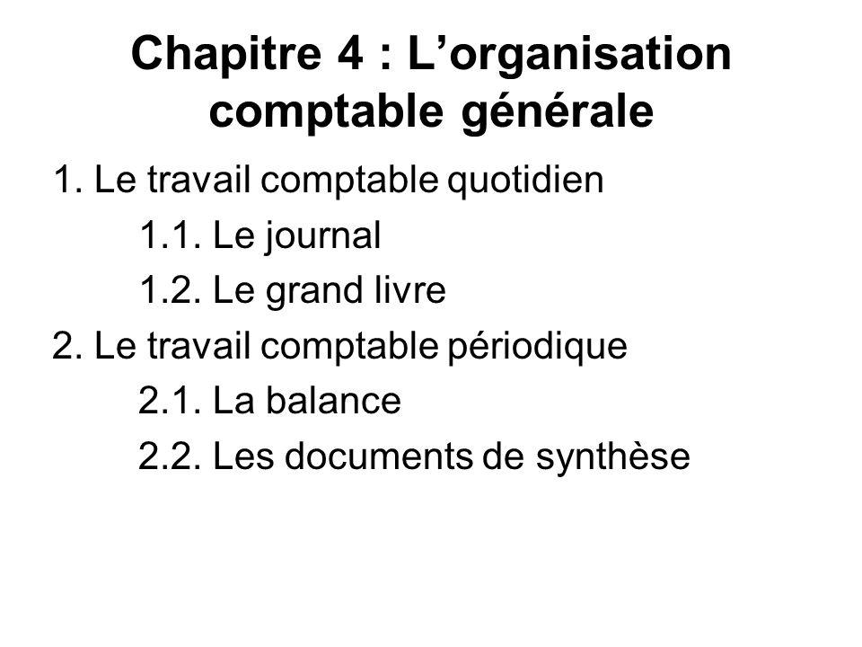 Chapitre 4 : L'organisation comptable générale