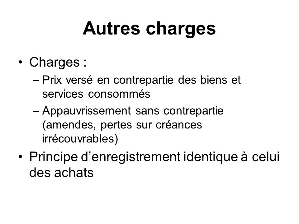 Autres charges Charges :