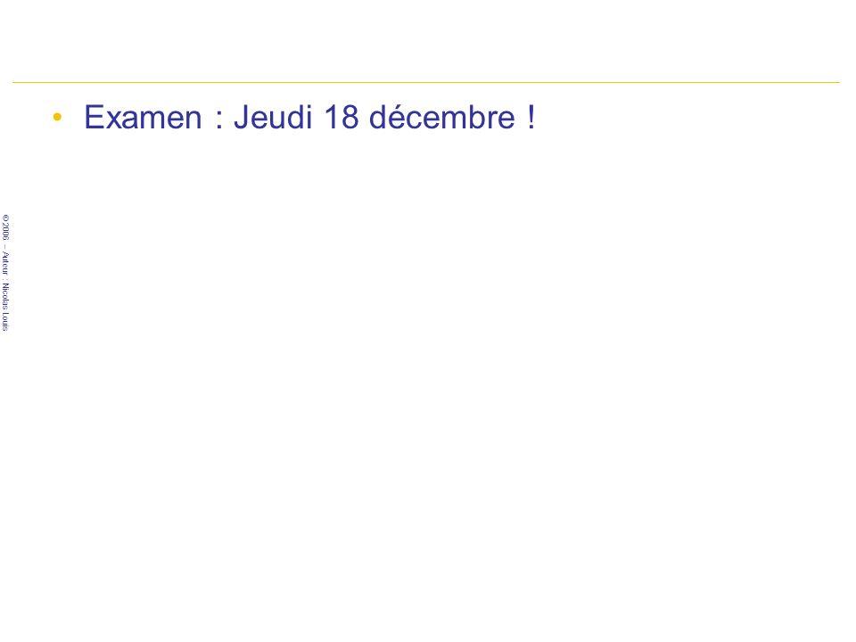 Examen : Jeudi 18 décembre !