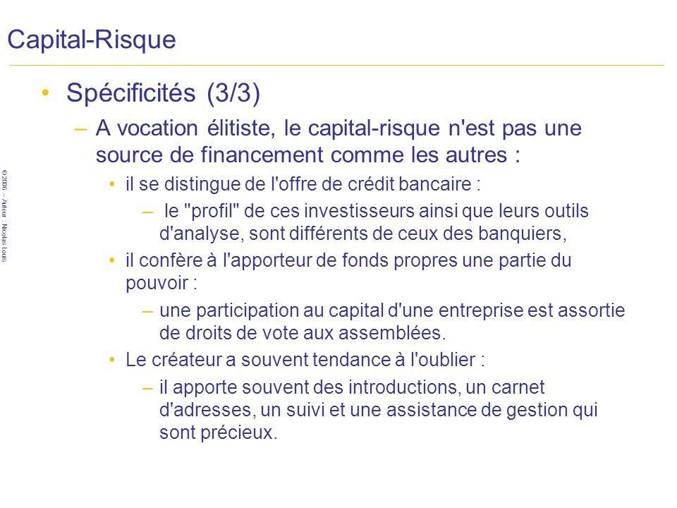 Capital-Risque Spécificités (3/3)