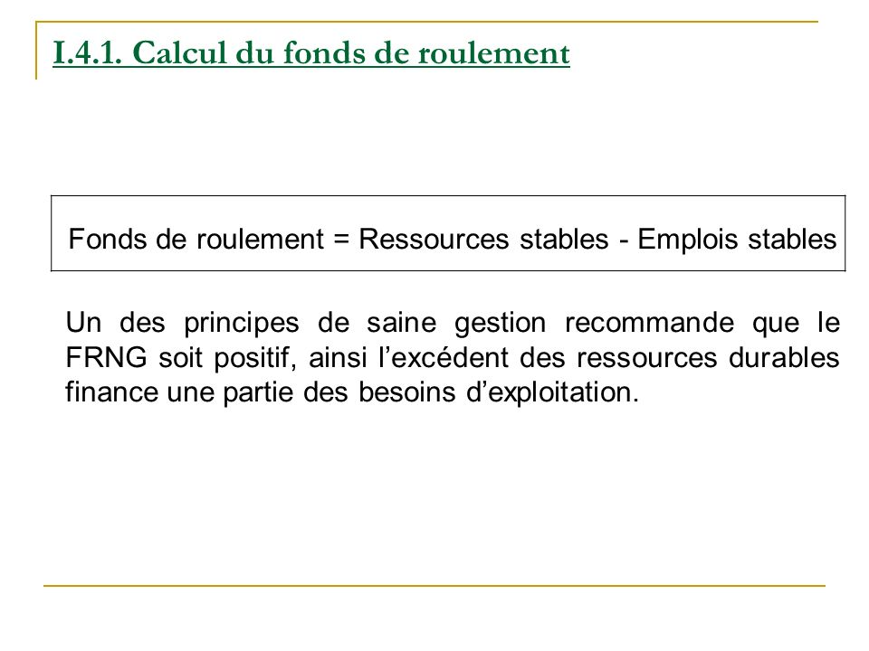 I.4.1. Calcul du fonds de roulement