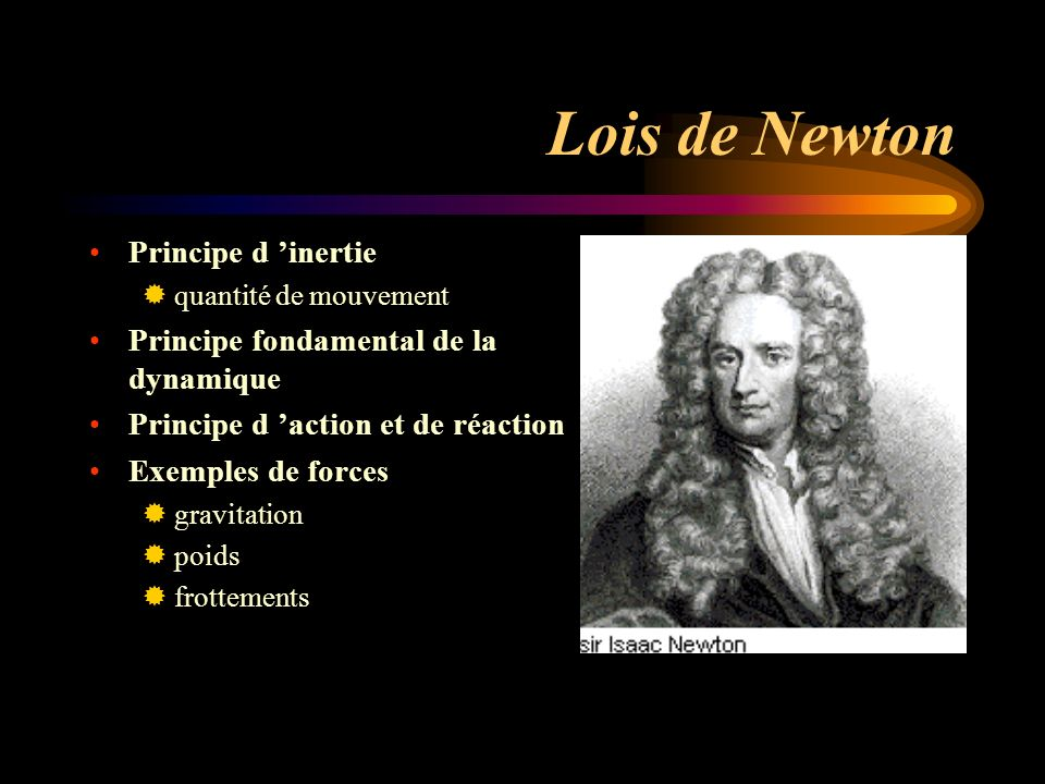 Lois de Newton Principe d 'inertie