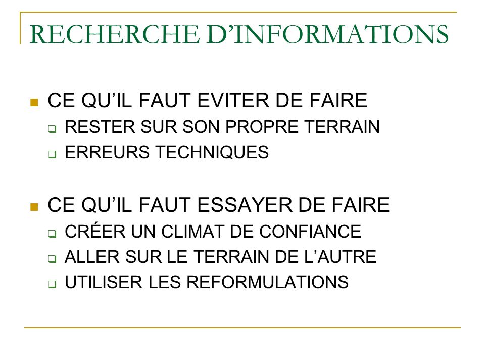 RECHERCHE D'INFORMATIONS