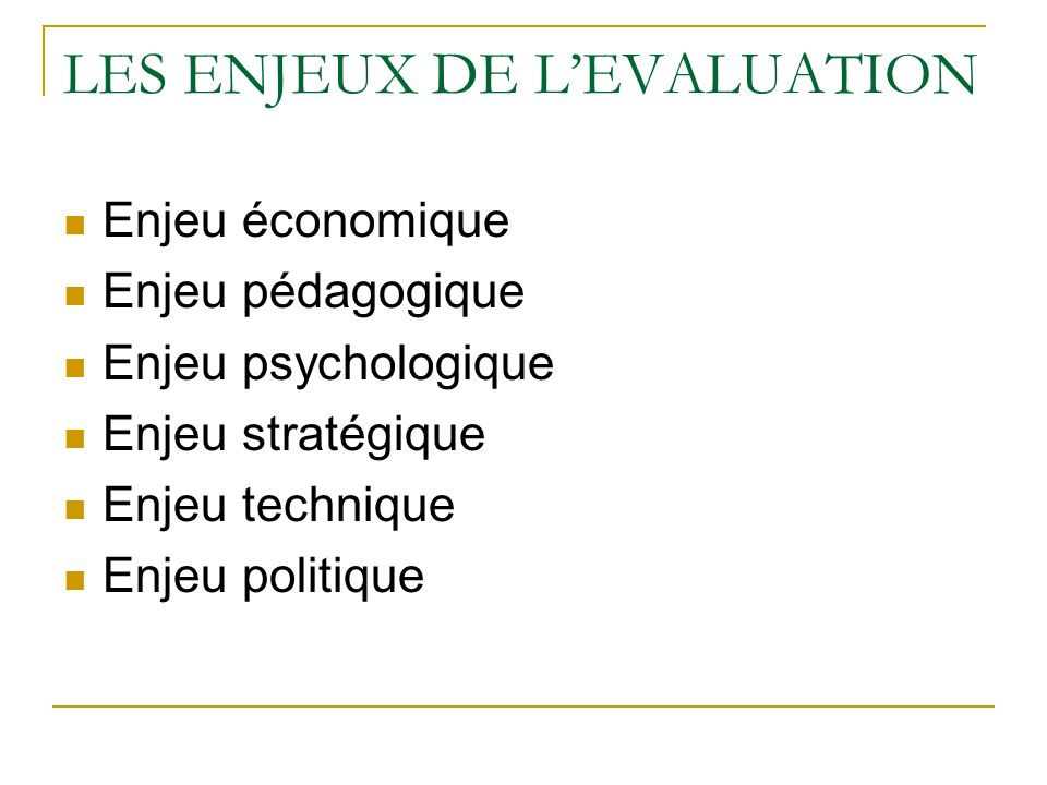 LES ENJEUX DE L'EVALUATION