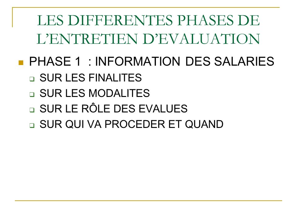 LES DIFFERENTES PHASES DE L'ENTRETIEN D'EVALUATION