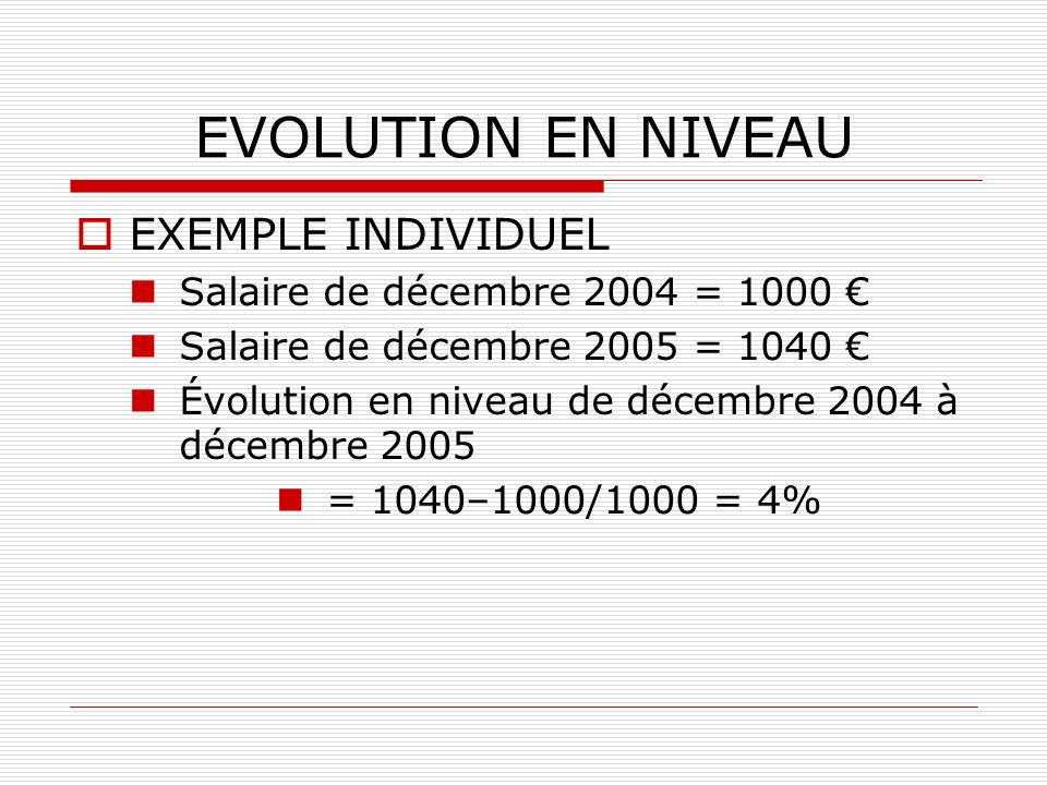 EVOLUTION EN NIVEAU EXEMPLE INDIVIDUEL