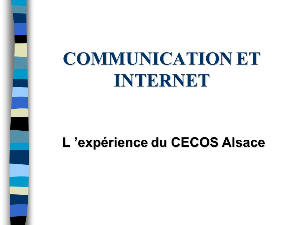 COMMUNICATION ET INTERNET