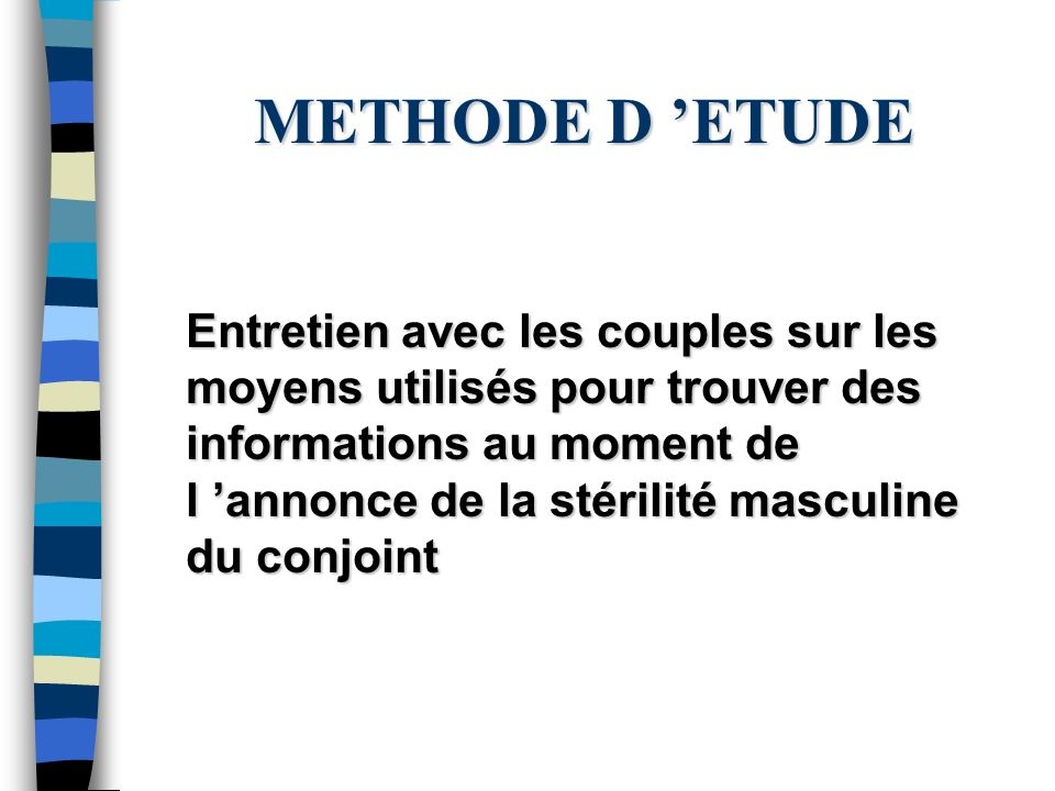 METHODE D 'ETUDE