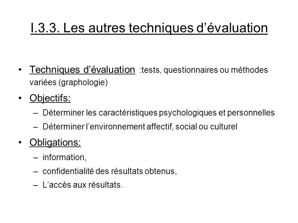 I.3.3. Les autres techniques d'évaluation