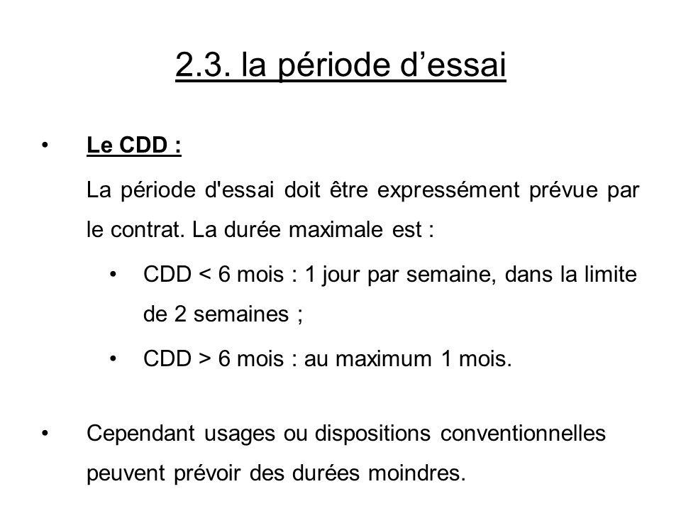 2.3. la période d'essai Le CDD :
