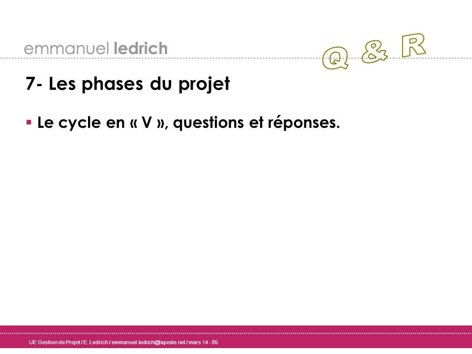 Le cycle en « V », questions et réponses.