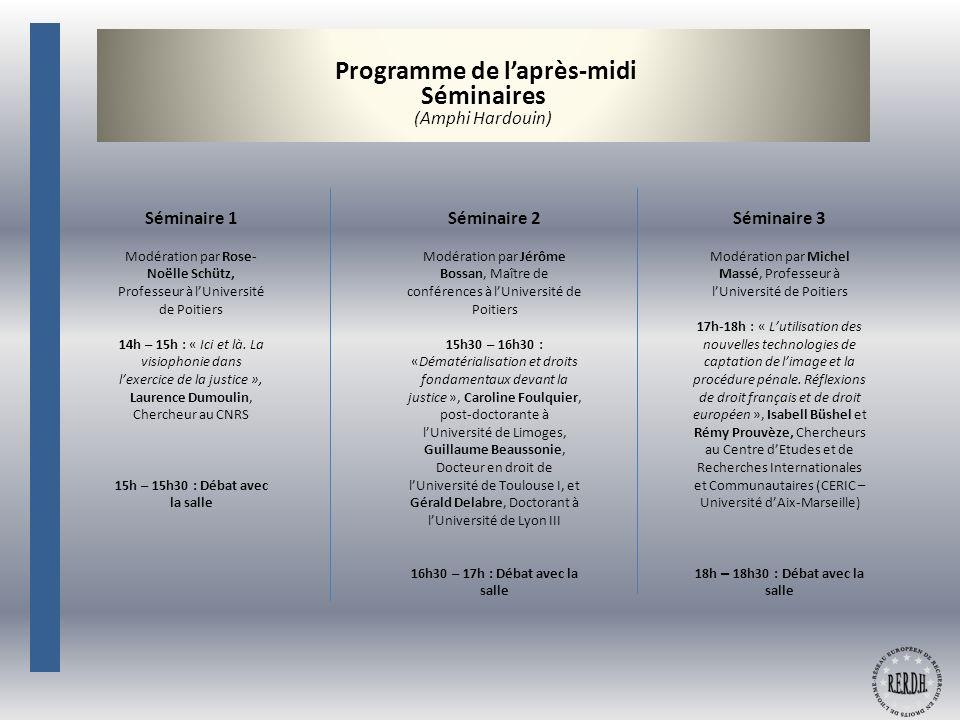 Programme de l'après-midi du jeudi 22 avril 2010 Séminaires (Salles à préciser)