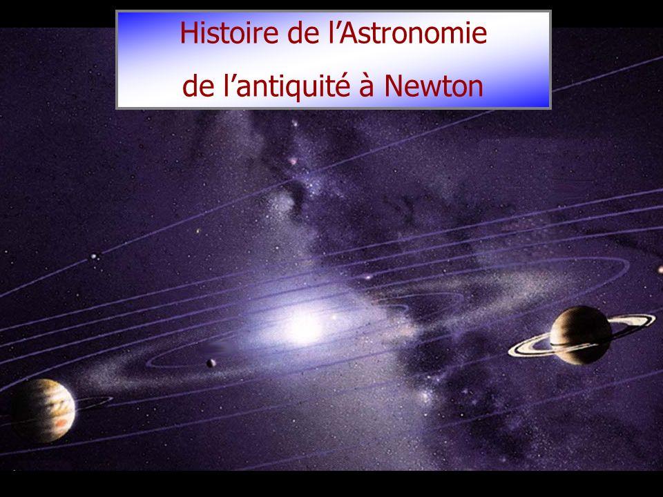 Histoire de l'Astronomie de l'antiquité à Newton